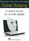 Cyber Bullying. El acoso escolar en la er@ digit@l.