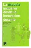 La escuela inclusiva desde la innovaci�n docente.