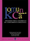 Komunica. Programa para el desarrollo del conocimiento fonol�gico