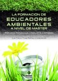 La formaci�n de educadores ambientales a nivel de M�ster