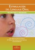 Estimulación del lenguaje oral. Talleres para la prevención.