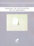 Manual de psicologa de la memoria.