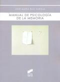 Manual de psicolog�a de la memoria.