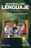 Desarrollo del lenguaje. Un enfoque psicolingüistico