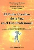 El poder creativo de la voz en el uso profesional.