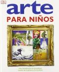 Arte para ni�os. Una introducci�n al maravilloso mundo de la pintura y la escultura