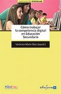C�mo trabajar la competencia digital en Educaci�n Secundaria.