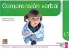 Comprensi�n verbal. Iniciaci�n. Refuerzo y desarrollo de habilidades mentales b�sicas. 1.5.