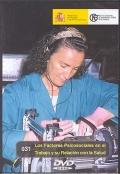 Los factores psicosociales en el trabajo y su relaci�n con la salud (DVD)