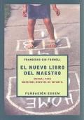 El nuevo libro del maestro. Manual para maestros novatos de infantil.