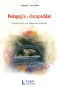 Pedagog�a y discapacidad. Puentes para una Educaci�n Especial
