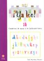 �Ya leo!  14 Cuadernos de apoyo a la lecto-escritura Silabas trabadas: pr-bl-fl