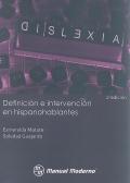 Dislexia. Definición e intervención en hispanohablantes.