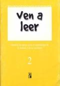 Ven a leer (2). Material de apoyo para el aprendizaje de la lectura y de la escritura.
