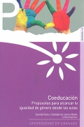 Coeducaci�n. Propuestas para alcanzar la igualdad de g�nero desde las aulas.
