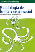 Metodolog�a de la intervenci�n social. Servicios socioculturales y a la comunidad. M�dulo transversal.