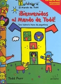 Bienvenidos al Mundo de Todd!