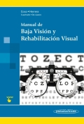 Manual de baja visi�n y rehabilitaci�n visual.