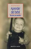 Aprender del beb�. Filosofar psicoanal�tico.