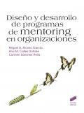 Dise�o y desarrollo de programas de mentoring en organizaciones.