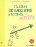 Cuaderno de ejercicios de psicolog�a positiva