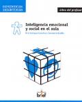 Inteligencia emocional y social en el aula. ( Libro del profesor ).