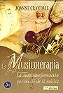 Musicoterapia. La autotransformaci�n por medio de la m�sica.
