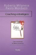 Coaching estrat�gico. C�mo transformar los l�mites en recursos.