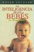 La inteligencia de los bebés. En 40 preguntas.