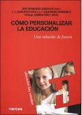 C�mo personalizar la educaci�n. Una soluci�n de futuro.