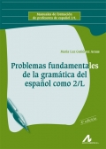 Problemas fundamentales de la gram�tica del espa�ol como 2/L.