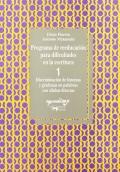 Programa de reeducaci�n para dificultades en la escritura 1. Discriminaci�n de fonemas y grafemas en palabras con s�labas directas.