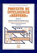 Proyecto de inteligencia Harvard. Serie IV. Resoluci�n de problemas. Material de apoyo para el alumno E.S.O ( 12 - 16 a�os ).