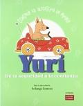 Yuri. De la seguridad a la confianza. Primer ciclo - Volumen 1