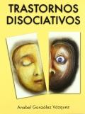 Trastornos disociativos.