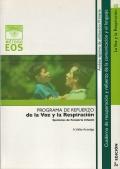 La voz y la respiración. Programa de refuerzo de la voz y a respiración.Ejercicios de foneatría infantil.