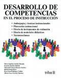 Desarrollo de competencias en el proceso de instrucción.