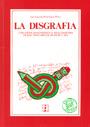 La disgraf�a. Concepto, diagnostico y tratamiento de los trastornos de la escritura.