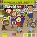 David va al centro comercial. Primeros lectores. Cuentos SPC