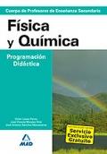F�sica y Qu�mica. Programaci�n Did�ctica. Cuerpo de Profesores de Ense�anza Secundaria.