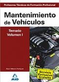 Mantenimiento de Veh�culos. Temario. Volumen I. Cuerpo de Profesores T�cnicos de Formaci�n Profesional.
