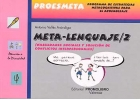 Meta-lenguaje 2. Proesmeta. Programa de estrategias metacognitivas para el aprendizaje.