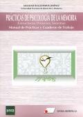 Pr�cticas de psicolog�a de la memoria. Estructuras, procesos, sistemas. Manual de pr�cticas y cuaderno de trabajo. (Incluye CD)