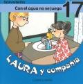 Laura y compa��a-Con el agua no se juega 17