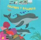 Delfines y ballenas. Mi mundo.