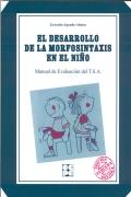 TSA. El desarrollo de la morfosintáxis en el niño. Manual de Evaluación del T.S.A.(juego completo)