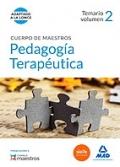 Pedagog�a terape�tica. Temario volumen 2. Cuerpo de maestros.
