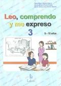 Leo, comprendo y me expreso 3 (9 -10 años)