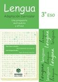 Lengua. Adaptaci�n curricular. 3� de ESO. Una propuesta motivadora y eficaz.