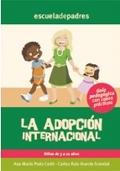 La adopci�n internacional. Gu�a psicopedag�gica con casos pr�cticos.